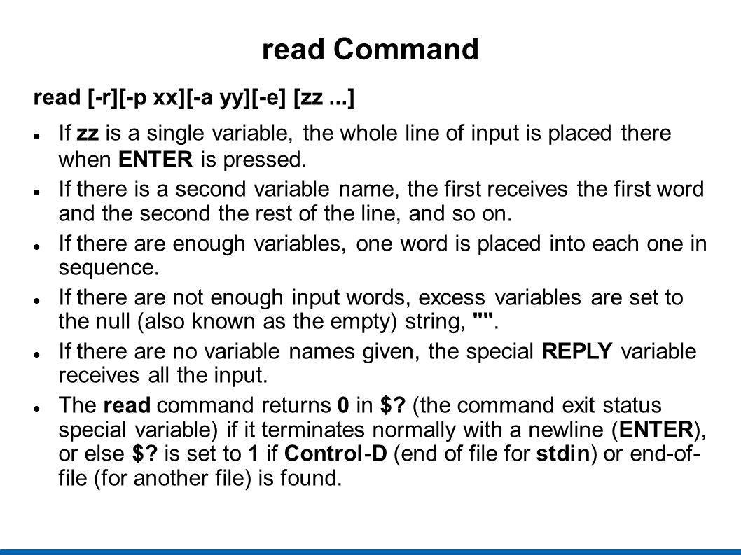 read Command read [-r][-p xx][-a yy][-e] [zz ...]